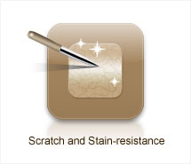 Scratch and Stain-resistance